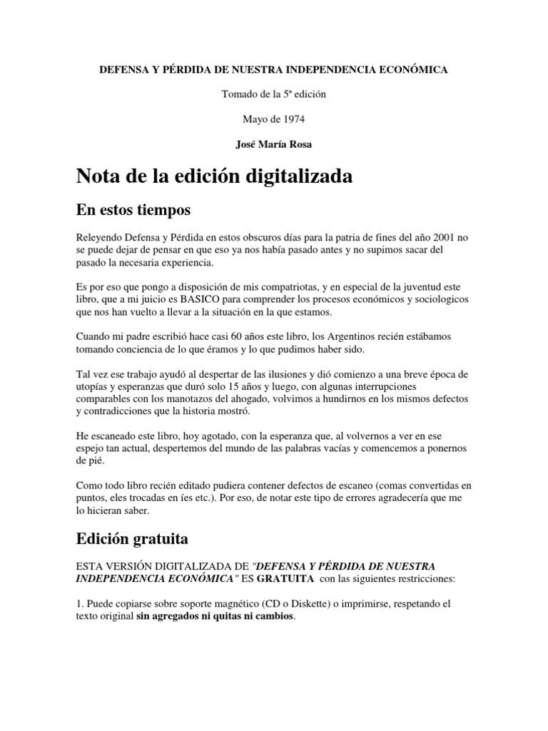 DEFENSA Y PÉRDIDA DE NUESTRA INDEPENDENCIA ECONÓMICA