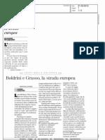Boldrini, Grasso e la strada europea