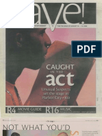 Caught in the Act - Rave - August, 2006
