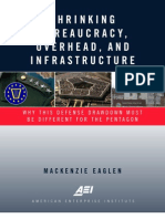 Shrinking Bureaucracy, Overhead, and Infrastructure