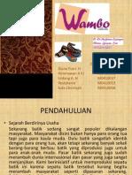 Tugas Business Plan Kelompok 10 Bio'2010 Sepatu Batik Wambo Collection