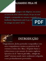 BATALHANDO PELA FÉ - ppt