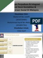 Present Kepentinganperpaduanintegrasinasionaldemikestabilankesejahteraansosialdimalaysia 111228232947 Phpapp01