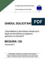 GHIDUL SOLICITANTULUI Pentru Masura 125 Versiunea 3 Din Aprilie 2011
