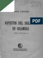 Frank Safford, Empresarios Nacionales y Extranjeros en Colombia Siglo XIX