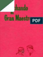 Escuchando Al Gran Maestro