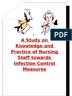 A Study on Knowledge and Practice of Nursing Staff Towards Infection Control Measures