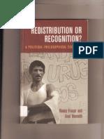 Fraser, Nancy; Honneth, Axel - Redistribution or Recognition - A Political-philosophical Exchange