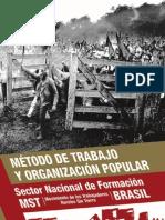 Método de trabajo y organización popular - MST Brasil