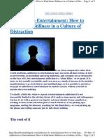 Addiction to Entertainment