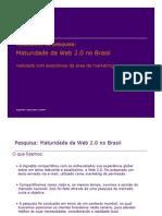 Vignette - Pesquisa_Maturidade Da Web 2.0_Resultados MKT3