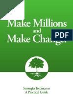 3027231 Make Millions and Make Change