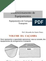 3 Dimensionamento de Carregamento e Transporte