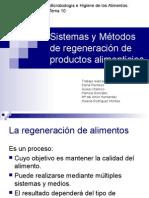 Sistemas y Métodos de Regeneración de Productos Alimenticios