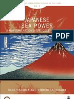 Japanese Sea Power  - A maritime nation.s struggle for identity.