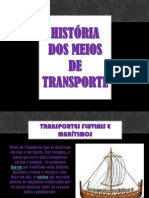 histriadosmeiosdetransporte-110909123016-phpapp01