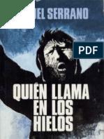 129000910 Miguel Serrano Quien Llama en Los Hielos 1974