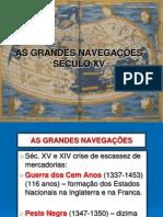 AS GRANDES NAVEGAÇÕES SÉCULO XV