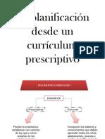 La planificación desde un curriculum prescriptivo