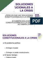 Soluciones Constitucionales a La Crisis