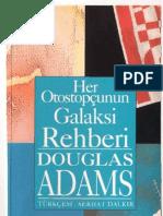 Douglas Adams - Otostopçunun Galaksi Rehberi Serisi 1 - Her Otostopçunun Galaksi Rehberi