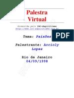 # - Accioly Lopes - Paixões - [ Espiritismo](1)