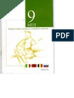 """""""9 Mesi"""" Guida informativa per donne straniere su sessulità e maternità."""