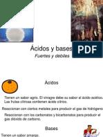 Acidos y Bases (Fuertes y Debiles)