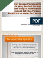 Proporsi Gigi Dengan Periodontitis Apikalis Yang Sembuh Setelah
