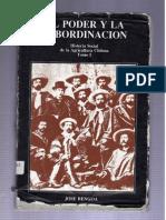 bengoa, josé - el poder y la subordinacion. historia social de la agricultura chilena (tomo i).