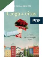 Aguirre Carolina - Ciega a Citas
