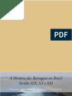 A Historia Das Barragens No Brasil