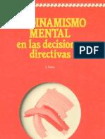 Deusto El Dinamismo Mental en Las Decisiones Directivas