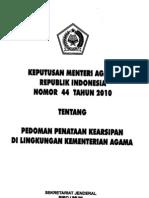 KMA No 44 Tahun 2010 Tentang Pedoman Penataan Kearsipan Di Lingkungan Kemenag