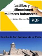 Castillos y Fortificaciones Militares Habaneras