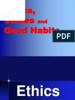 Ethics Value and Good Habits