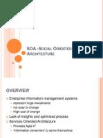 SOA -Social Oriented Architecture