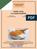 CHIPRE, RUSIA Y LA UNION EUROPEA (Es) CYPRUS, RUSSIA AND THE EUROPEAN UNION (Es) ZIPRE, ERRUSIA ETA EUROPAR BATASUNA (Es)