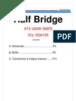ATX Half Bridge