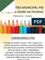 1º ENCONTRO MUNICIPAL PSE