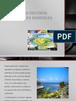 Principales Destinos Turisticos en Honduras