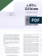 AMPA CEIP SAN LORENZO Por una Educación en Valor 2007-2008
