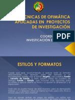 TÉCNICAS DE OFIMÁTICA APLICADAS EN  PROYECTOS DE INVESTIGACIÓN.pptx