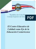 Centro Educativo de Calidad. C.R
