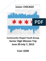 2013 Community Chapel Senior High Mission Trip Info Summary