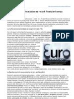 La crisi Euro pilotata da una rete di Finanzieri senza scrupoli ( Peacelink.it )
