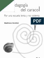 La pedagogía del caracol. Por una escuela lenta y no violenta - Gianfranco Zavalloni