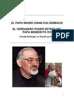 Papa Negro Poder Detras Benedicto