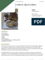 Boerenbrood Met Walnoot, Vijg en Rozijnen - Recepten - Culinair - KnackWeekend.be