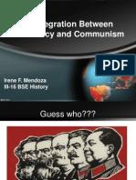 disintegration between democracy and communism